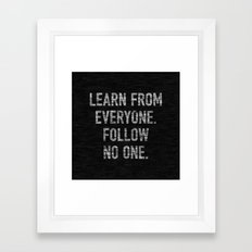 Learn from Everyone Framed Art Print