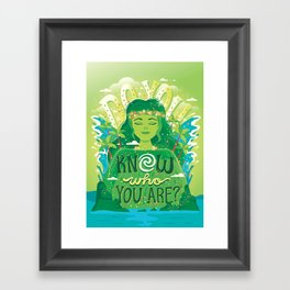 Know who you are Framed Art Print