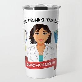 The best psychologist Travel Mug