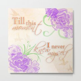Till this Moment Metal Print