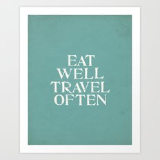Eat Well Travel Often Blue Art Print