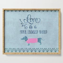 Dog Love four legged word Serving Tray