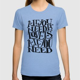 ALL YOU NEED IS LOVE x typography T-shirt