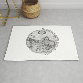 We will turn upside down the world Rug