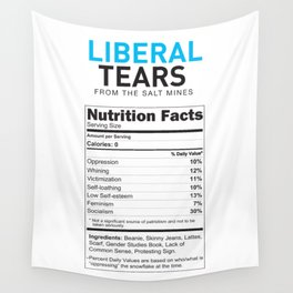 Liberal Tears supplement facts funny gift Wall Tapestry
