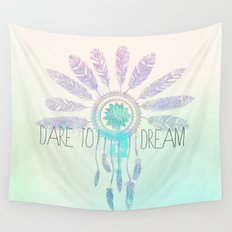 Dare To Dream Wall Tapestry