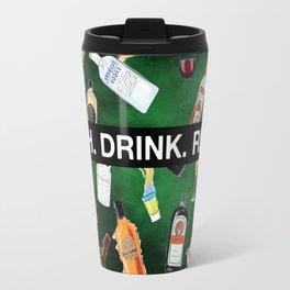 LAUGH. DRINK. REPEAT. (G) Travel Mug