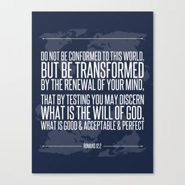 Romans 12:2 Canvas Print