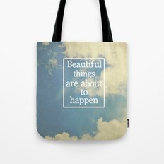 Beautiful Things  Tote Bag