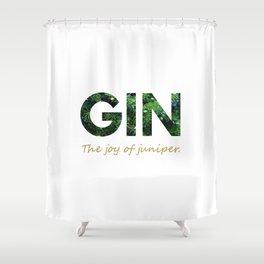Gin - The joy of juniper Shower Curtain