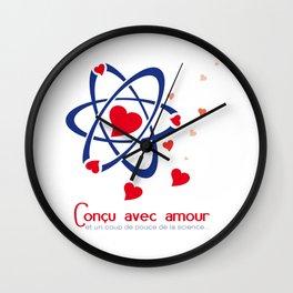 Conçu avec amour et science (Infertilité) Wall Clock