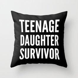 Teenage Daughter Survivor (Black & White) Throw Pillow