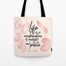 Federico Fellini, life is a combination of Magic and Pasta, handwritten quote, kitchen, food art Tote Bag