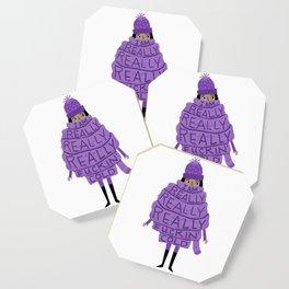 Really Really Really Fuckin Cold (Purple) Coaster