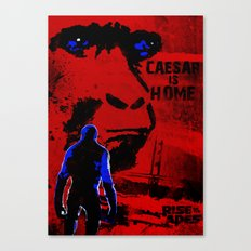 CAESAR IS HOME! (Rise of the Apes) Canvas Print
