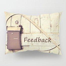 Feedback Pillow Sham