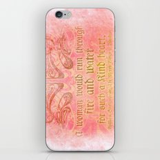 A woman would run through fire - Shakepeare Love Quote iPhone & iPod Skin