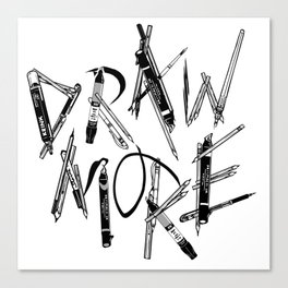 Draw More (BW) Canvas Print