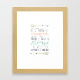 Joshua 1:9 Bible Verse Framed Art Print
