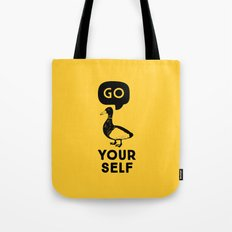 Go Duck Yourself Tote Bag