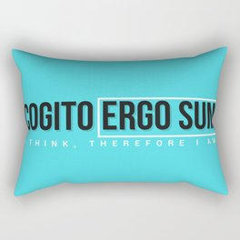 I think, therefore I am Rectangular Pillow