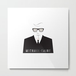 inspired by song .. michael caine Metal Print