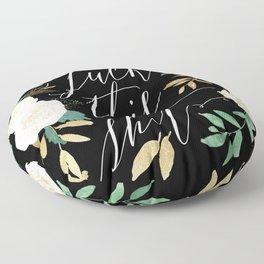 F this Sh*t Floor Pillow