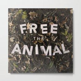 Free the Animal Metal Print