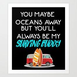 Surfing Buddy Art Print