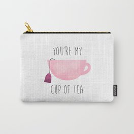 You're My Cup Of Tea Carry-All Pouch