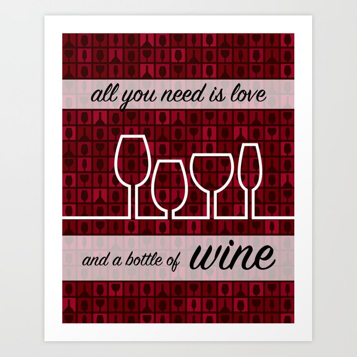 All You Need Is Love And A Bottle Of Wine Art Print Wall Decor ...