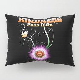 KINDNESS - Pass It On Pillow Sham