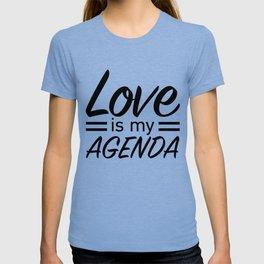 LOVE IS MY AGENDA black T-shirt