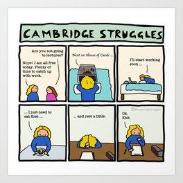 Cambridge struggles: Procrastination Art Print