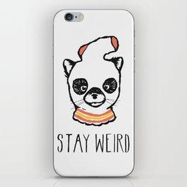 Stay Weird iPhone Skin