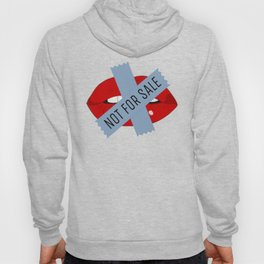 Not For Sale mouth Hoody