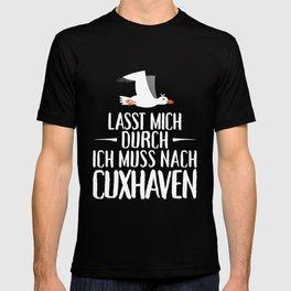 Lasst mich durch ich muss nach Cuxhaven Möwe T-shirt