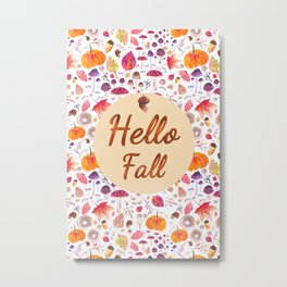 Hello Fall Metal Print