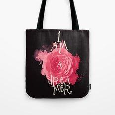 I Am A Dreamer Tote Bag
