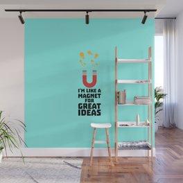Great Idea Magnet T-Shirt for Women, Men and Kids Wall Mural