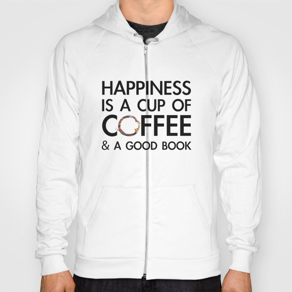 Happiness Is A Cup Of Coffee & A Good Book Hoody by Catmustache SSR8459679
