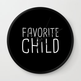 Favorite Child, Family Party Wall Clock