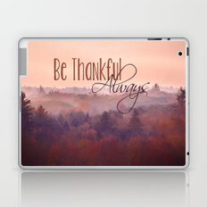 Give Thanks Always - Autumn Landscape Laptop & iPad Skin