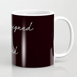 she designed a life she loved Coffee Mug