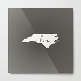 North Carolina is Home - White on Charcoal Metal Print