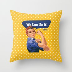 We Can Do It! Always! Throw Pillow