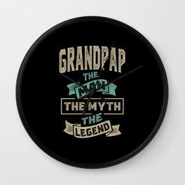 Grandpap The Myth The Legend Wall Clock