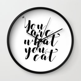 Kitchen Art, Gourmet Gift for Foodie Chef Cook Vegan Gift for Vegetarian, You Are What You Eat Typog Wall Clock