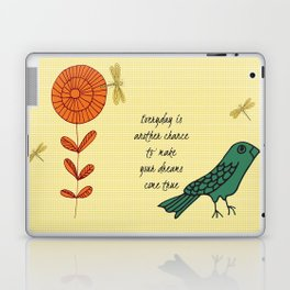 Everyday is a chance Laptop & iPad Skin
