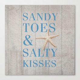 Sandy Toes and Salty Kisses Canvas Print